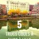 5 trucs cools à faire à lille